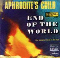 End Of The World / You Always Stand In My Way Aphrodite S Child D uvez