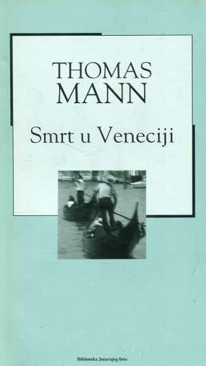 Smrt u Veneciji Mann Thomas tvrdi uvez