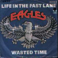 Life In The Fast Lane / Wasted Time Eagles D uvez