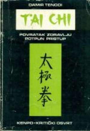 Damir Tenodi - Tai chi povratak zdravlju potpuni pristup