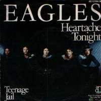 Heartache Tonight / Teenage Jail Eagles D uvez