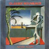 Never Again (The Days Time Erased) / 627 Classix Nouveaux D uvez