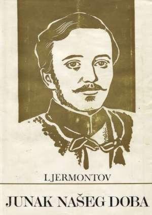 Junak našeg doba Ljermontov Mihail Jurjevič tvrdi uvez