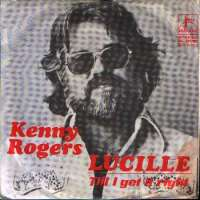 Lucille / Till I Get It Right Kenny Rogers D uvez