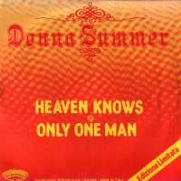 Heaven Knows / Only One Man Donna Summer D uvez
