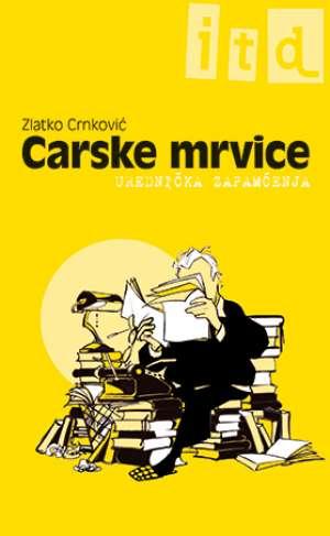 Carske mrvice Crnković Zlatko meki uvez