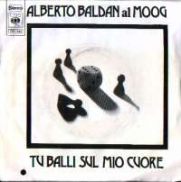 Tu Balli Sul Mio Cuore / E Domenica Mattina Alberto Baldan Al Moog D uvez