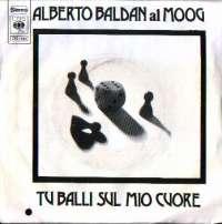 Tu Balli Sul Mio Cuore / E'Domenica Mattina Alberto Baldan Al Moog D uvez