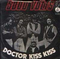 Doctor Kiss Kiss / Thunderfire 5000 Volts