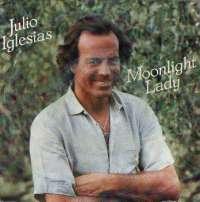 Moonlight Lady / If (E Poi) Julio Iglesias D uvez