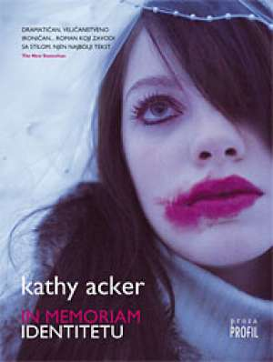 Acker Kathy - In memoriam identitetu