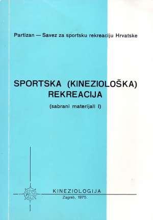 Grupa Autora - Sportska ( kineziološka ) rekreacija