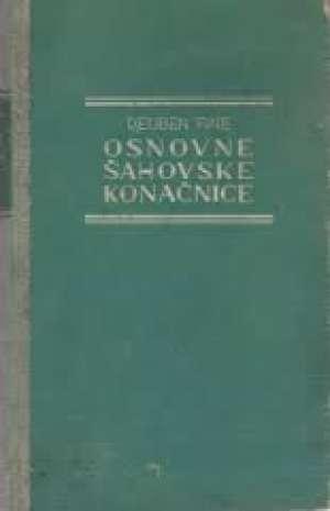 Reuben Fine - Osnovne šahovske konačnice knjiga I