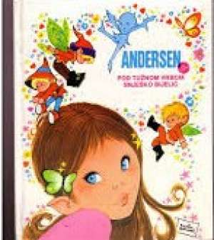Andersenove bajke - pod tužnom vrbom / snješko bjelić Andersen tvrdi uvez