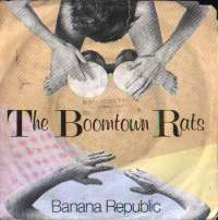 Banana Republic / Man At The Top Boomtown Rats D uvez