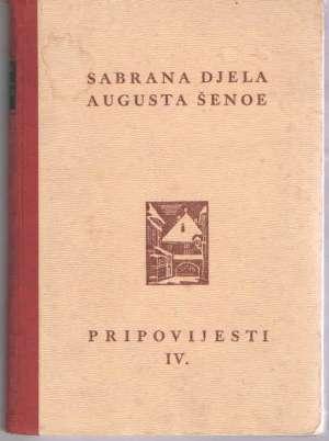 šenoa August - Pripovijesti IV