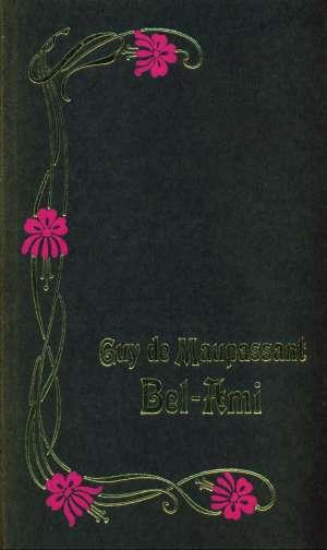 Bel-ami Maupassant Guy De tvrdi uvez