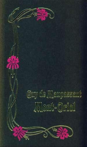 Mont Oriol Maupassant Guy De tvrdi uvez