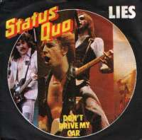 Lies / Don't Drive My Car Status Quo D uvez
