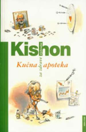 Kućna apoteka za zdrave Kishon Ephraim meki uvez