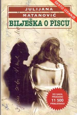 Bilješka o piscu Matanović Julijana meki uvez