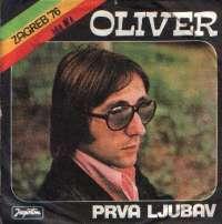 Prva Ljubav / Djevojka U Crnini Oliver Dragojević