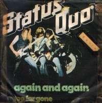 Again And Again / Too Far Gone Status Quo