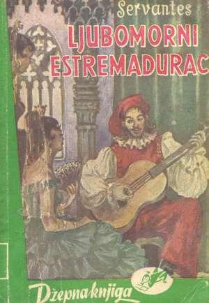 Ljubomorni estremadurac Cervantes Miguel meki uvez