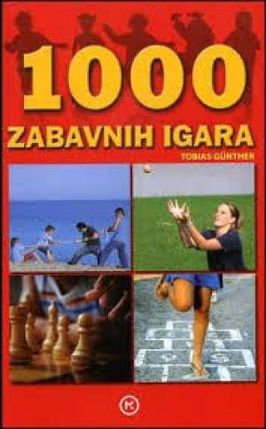 Tobias Gunther - 1000 zabavnih igara