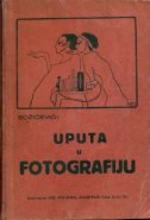 Uputa u fotografiju Juraj Božičević meki uvez