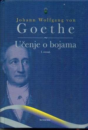 Učenje o bojama I.svezak Johan Wolfgang Von Goethe tvrdi uvez
