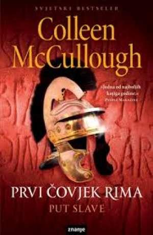 Prvi čovjek rima - put slave Mccullough Colleen meki uvez