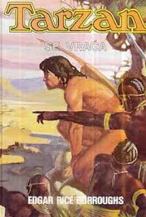 Tarzan se vraća Burroughs Edgar Rice tvrdi uvez