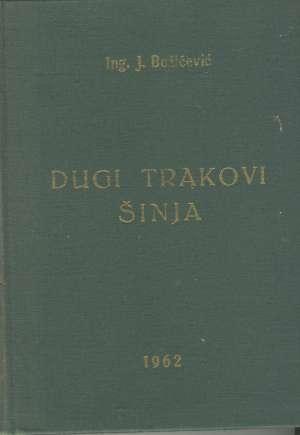 J. Božičević - Dugi trakovi šinja