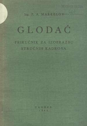 P. A. Markelov - Glodač