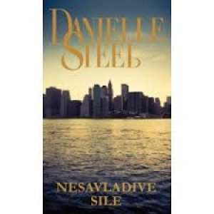 Steel Danielle - Nesavladive sile