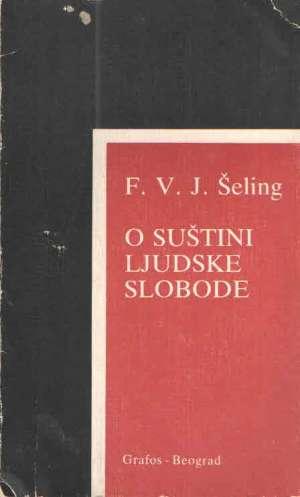 O suštini ljudske slobode F. V. J. Schelling meki uvez