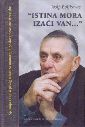 Istina mora izaći van Josip Boljkovac tvrdi uvez