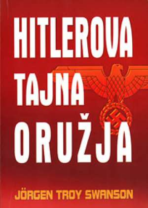 Hitlerova tajna oružija Jorgen Troy Swanson meki uvez
