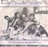 All You Need Is Love (Verzija 1986) / Jahači Magle (Ukratko) Bajaga I Instruktori