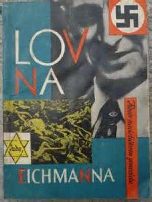 Proces Nacističkom Genocidu - Lov na eichmanna