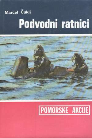 Podvodni ratnici Marcel Čukli tvrdi uvez