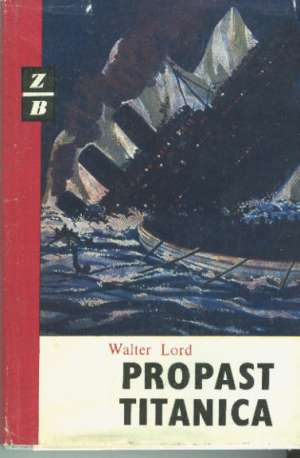 Propast titanica Lord Walter tvrdi uvez