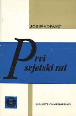 Josip Horvat - Prvi svjetski rat
