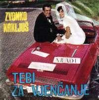 Tebi Za Vjenčanje / Sve Više / Nena / Ti Koja Dolaziš Svakog Jutra Zvonko Krkljuš