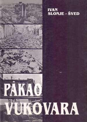 Ivan Slonje Šved Pakao Vukovara meki uvez