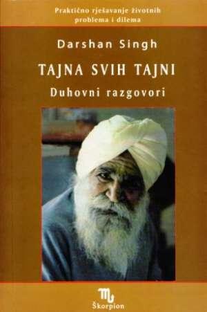 Tajna svih tajni - duhovni razgovori Darshan Singh meki uvez