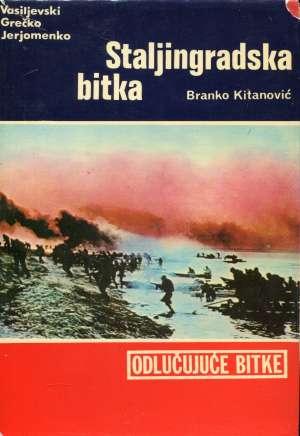 Staljingradska bitka Branko Kitanović tvrdi uvez