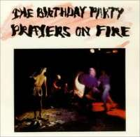 Prayers on Fire The Birthday Party