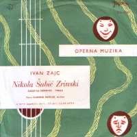 Nikola Šubić Zrinski - Zakletva Zrinskog Iz II Čina / Nikola Šubić Zrinski - Finale Opere Ivan Zajc